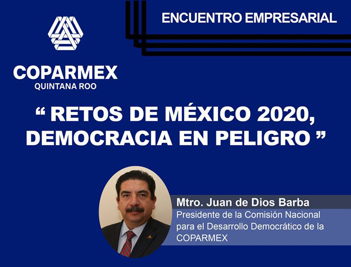 """Retos de México 2020, democracia en peligro"""